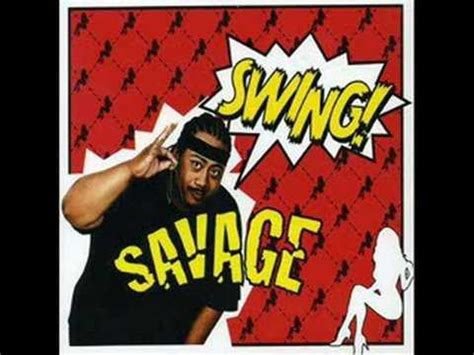 Savage Swing Youtube