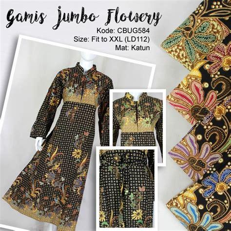 Gamis Jumbo gamis batik jumbo flowery gamis batik murah batikunik
