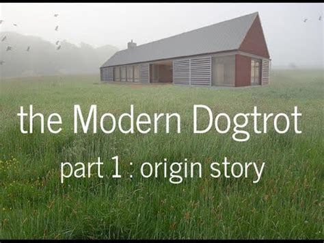 Cabin Style Houses The Modern Dogtrot Part 1 Youtube