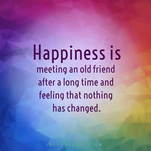 happiness meeting friend amp feeling changed