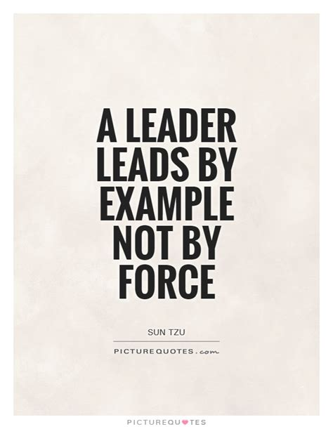 leader quotes leading by exle quotesgram
