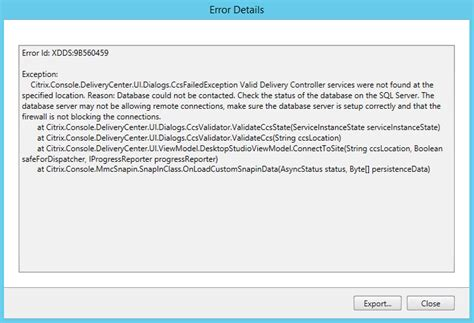 details not found on valid delivery controller services not found xendesktop apps desktops and virtualization