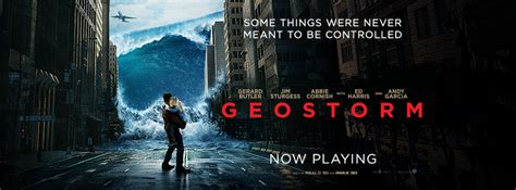 geostorm film poster geostorm film review receives negative feedback across