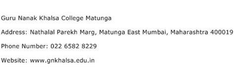 Guru Nanak Khalsa College Mumbai Mba by Guru Nanak Khalsa College Matunga Address Contact Number
