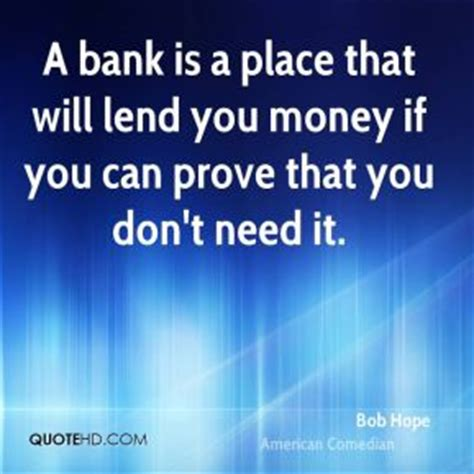 money you bank lend money quotes quotesgram