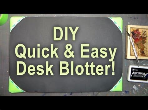 Diy Desk Blotter Diy Desk Blotter For Sting And Crafting