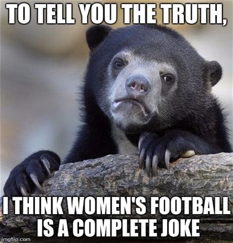 Truth Bear Meme - confession bear meme imgflip