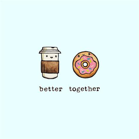better together better together wallpaper walpapers
