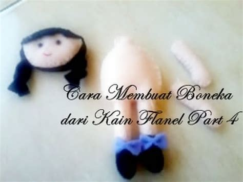 Boneka Flanel Wedding Dengan Pigura cara membuat boneka dari kain flanel part 4 how to make a