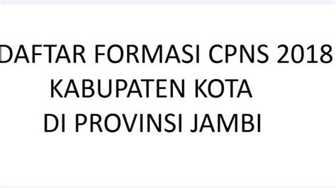 daftar formasi cpns   provinsi jambi rincian  kota jambi