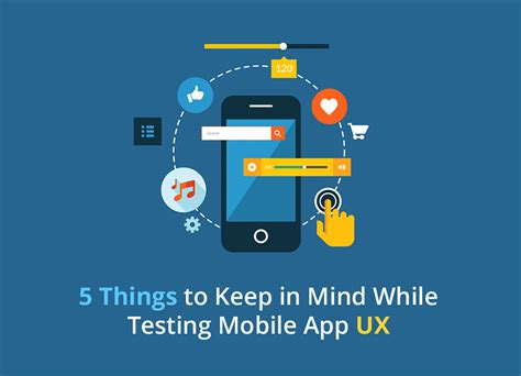 5 things to keep in mind while testing mobile app ux