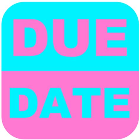 Due Date Lookup App Recommendations