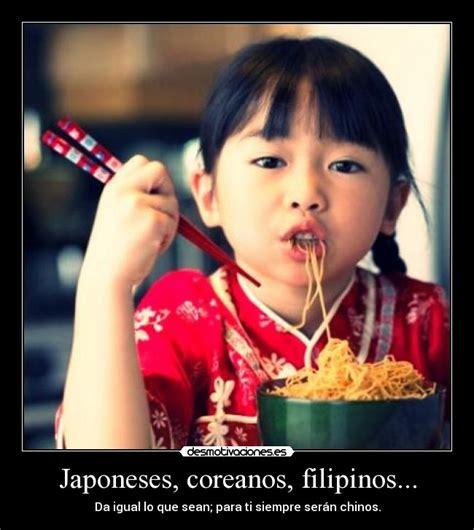 imagenes de coreanos y chinos japoneses coreanos filipinos desmotivaciones