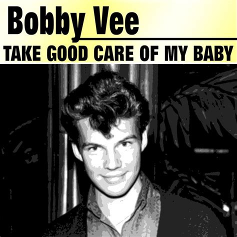 Take Care Of My World The Story Of Adam And In The Garden take care of my baby bobby vee mp3 buy tracklist