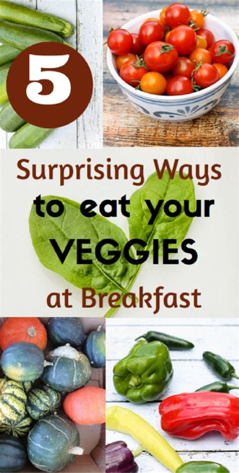 vegetables for breakfast 5 surprising ways to eat your vegetables at breakfast