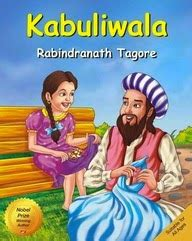 What Is The Theme Of Kabuliwala Story Rabindranath Tagore | kabuliwala by rabindranath tagore english free
