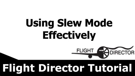 slew mode fsx using slew mode effectively flight director