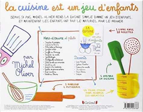 coffret cuisine pour enfant coffret la cuisine est un jeu d enfants michel oliver