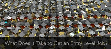 That An Mba Can Get You Entry Level by New Grads What It Takes To Get An Entry Level