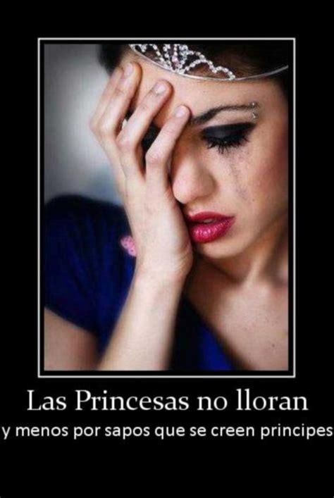imagenes llorando chistosas las princesas no lloran