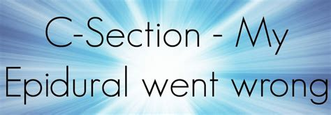 epidural not working during c section two monsters and me c section my epidural went wrong