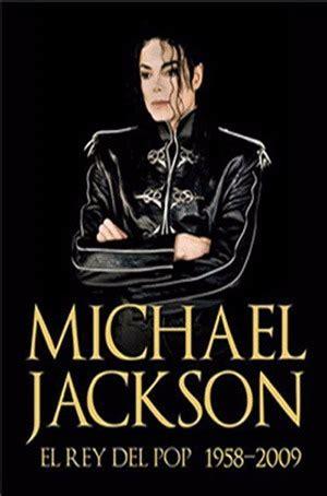 424709 michael jackson el rey del michael jackson el rey del pop 1958 2009 350 00 en