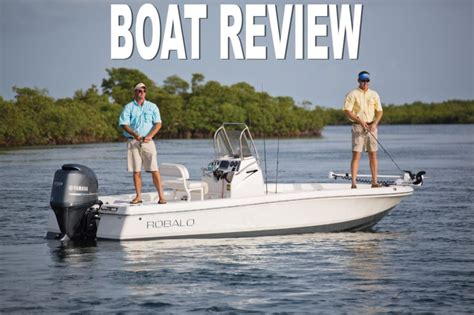 robalo boats reviews robalo 206 cayman bay boat review smart boat buyer