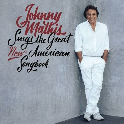 Records Columbia Columbia Records To Release Johnny Mathis Sings The Great New American Songbook