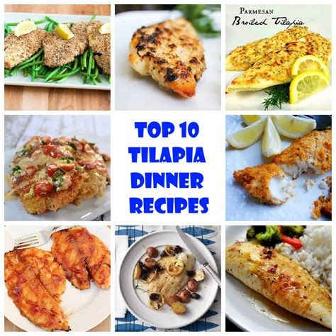 best dinner dishes top 10 tilapia dinner recipes recipeporn