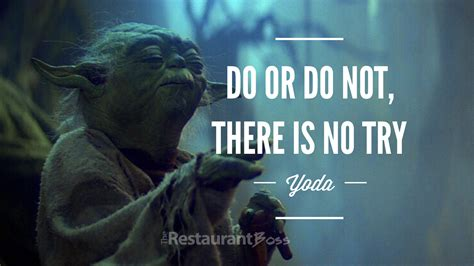 do or do not there is no try tattoo quot do or do not there is no try quot yoda the restaurant