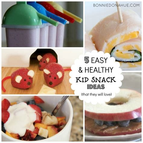 easy snacks 5 easy healthy kid snack ideas that they will