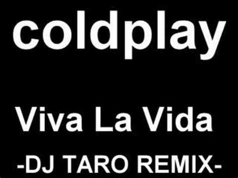 download mp3 coldplay viva la vida free cold play viva la vida vs dave darell children stein kirch