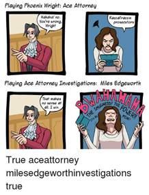 Phoenix Wright Meme Generator - ace attorney memes attorney best of the best memes
