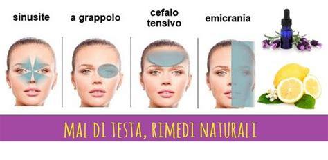 rimedi naturali mal di testa rimedi naturali contro il mal di testa emicrania e