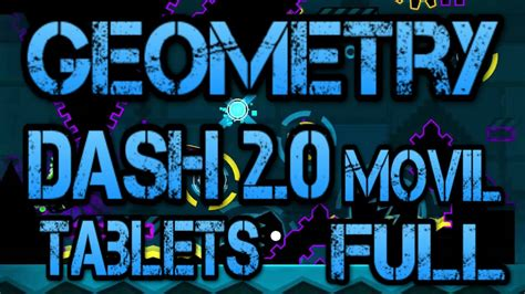geometry dash full ultima version android geometry dash 2 011 android version final gratis full