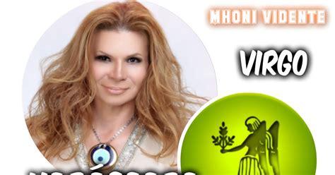 mhoni vidente horoscopo 2016 virgo youtube hor 243 scopos fin de semana virgo mhoni vidente