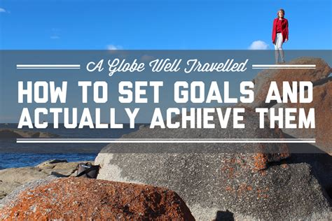 achieve anything how to set goals for children books how to set goals and actually achieve them a globe well