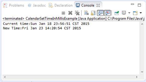 java tutorial time java calendar settimeinmillis long millis method exle