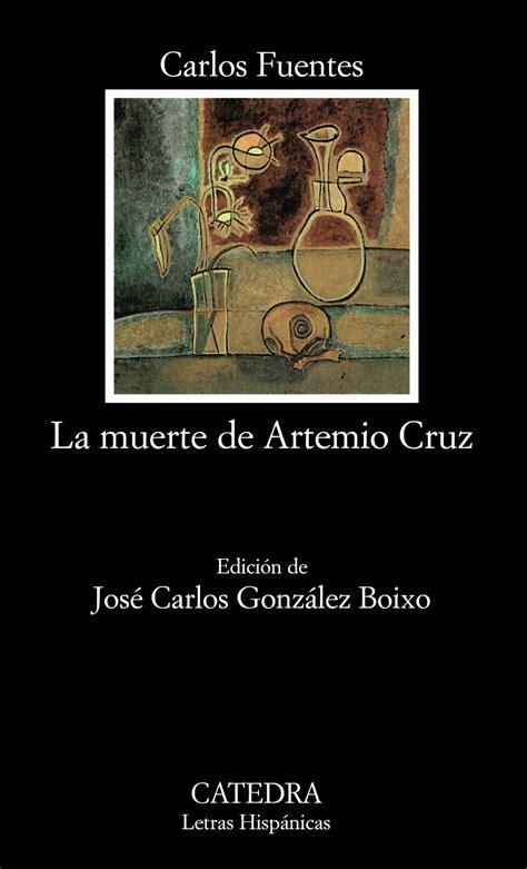 la muerte de artemio cruz al d 237 a libros
