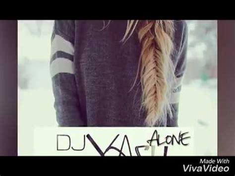 alone alan walker reggae remix youtube alan walker alone reggae remix djyash 2017 youtube