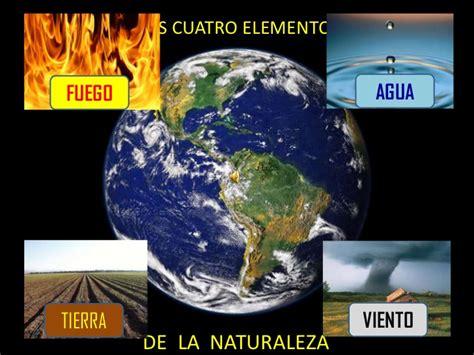 imagenes de la vida natural los cuatro elementos naturales