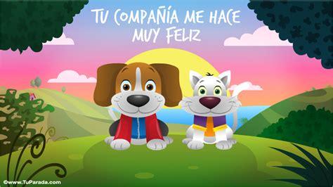 imagenes tu amistad me hace feliz tu compa 241 237 a me hace muy feliz hola saludos y buen d 237 a