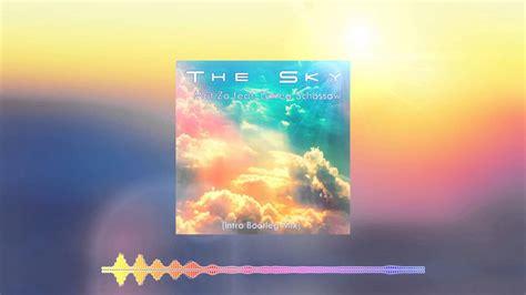 Mat Zo The Sky by Mat Zo Feat Linnea Sch 246 Ssow The Sky Intro Bootleg Mix
