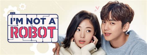 Dramafire I M Not A Robot Download | i m not a robot watch full episodes free on dramafever