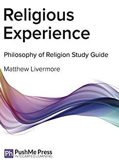 Study My Experience With Guides by Religious Experience Philosophy Study Guide