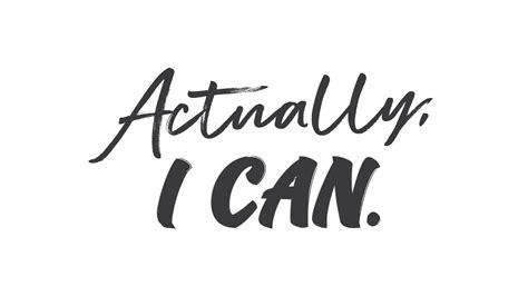 Actually I Can actually i can