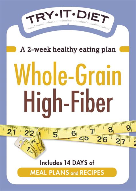 whole grains diet plan try it diet whole grain high fiber ebook by media