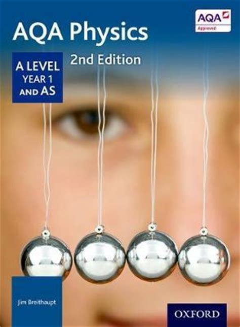aqa a level year aqa physics a level year 1 student book
