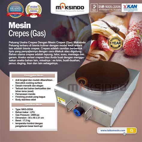 Jual Alat Catok Di Jogja jual mesin crepes gas harga hemat di yogyakarta toko mesin maksindo yogyakarta toko mesin