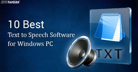 best text to speech 10 best text to speech software for windows pc